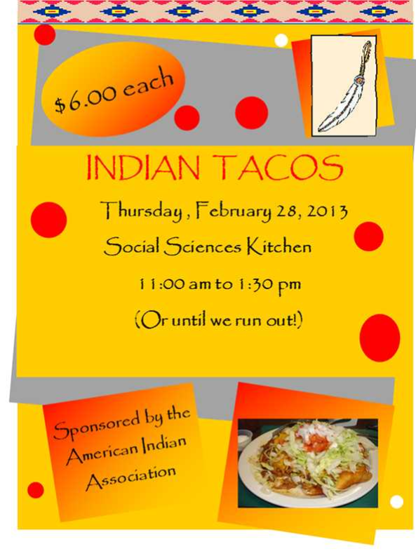 Indian Tacos! $6, Feb. 28 in the SS kitchen!